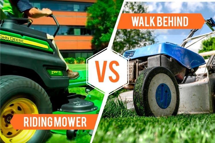 riding mower vs walk behind mower