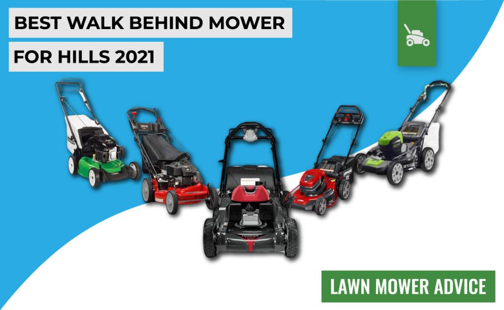 best walk behind mower for hills